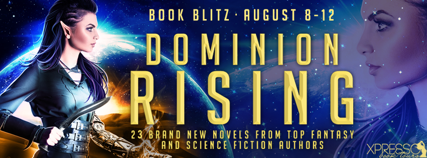 Dominion Rising Collection – Blitz + Huge Giveaway