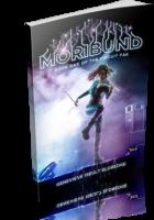 Tour: Moribund by Genevieve Iseult Eldredge