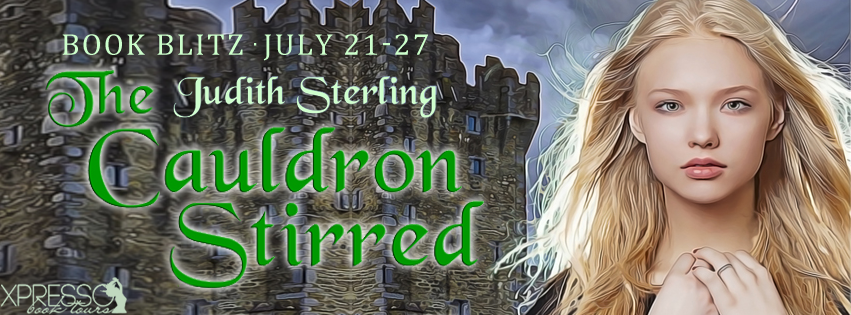 The Cauldron Stirred by Judith Sterling – Blitz + Giveaway