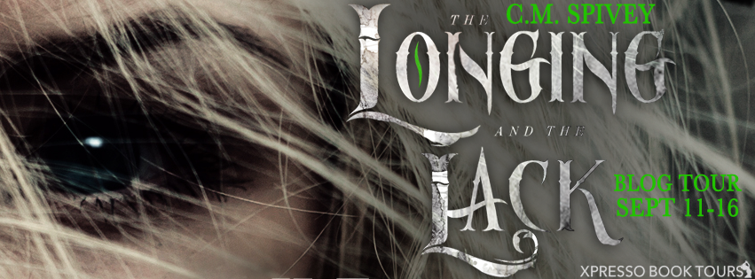[Blog Tour] THE LONGING AND THE LACK by CM Spivey @CalSpivey @XpressoTours #UBReview #Giveaway
