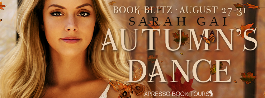 Autumn's Dance by Sarah Gai – Blitz + Giveaway