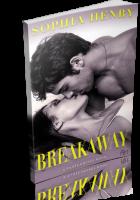 Blitz Sign-Up: Breakaway by Sophia Henry