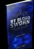 Tour: By Blood Sworn by Janice Jones