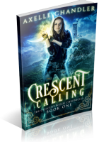 Blitz Sign-Up: Crescent Calling by Axelle Chandler