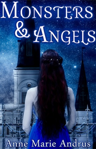 Cover Reveal for Monsters & Angels by Anne Marie Andrus