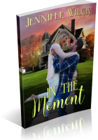 Blitz Sign-Up: In the Moment by Jennifer Wilck