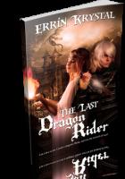 Blitz Sign-Up: The Last Dragon Rider by Errin Krystal
