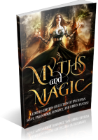 Blitz Sign-Up: Myths & Magic: A Science Fiction and Fantasy Collection