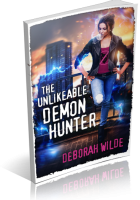 Blitz Sign-Up: The Unlikeable Demon Hunter by Deborah Wilde