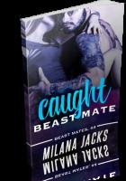 Blitz Sign-Up: Caught Beast Mate by Milana Jacks