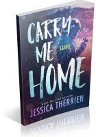 Blitz Sign-Up: Carry Me Home by Jessica Therrien