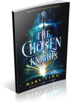 Tour: The Chosen Knights by Mary Ting