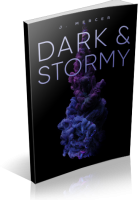 Tour: Dark & Stormy by J. Mercer