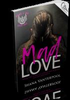 Blitz Sign-Up: Mad Love by Shana Vanterpool