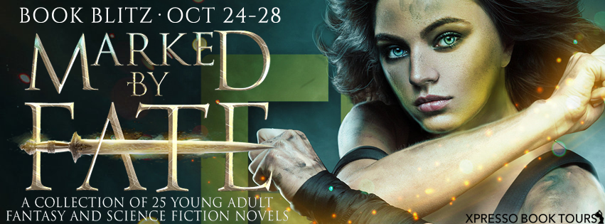 Book Blitz + #Giveaway: Marked by Fate: A Young Adult Fantasy and Science Fiction Collection