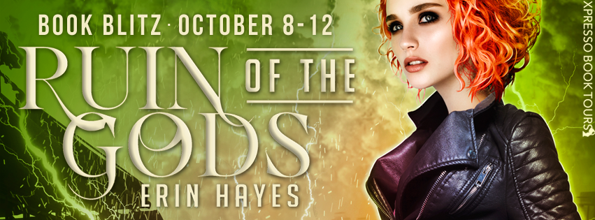 Ruin of the Gods by Erin Hayes – Blitz + Giveaway