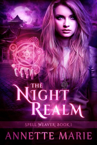 Blitz: Excerpt & Giveaway for The Night Realm (Spell Weaver #1) by Annette Marie