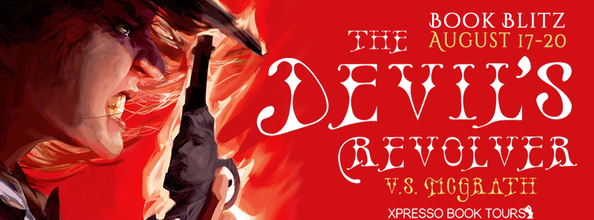 The Devil's Revolver by V.S. McGrath – Blitz + Giveaway
