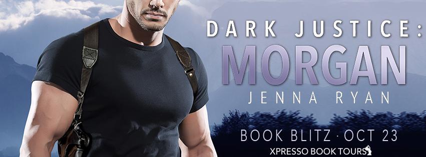Dark Justice: Morgan by Jenna Ryan book blitz