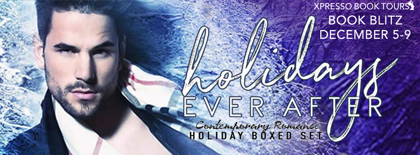 Book Blitz: Holidays Ever After: Contemporary Romance Holiday Boxed Set