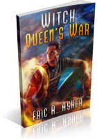 Blitz Sign-Up: Witch Queen's War by Eric Asher