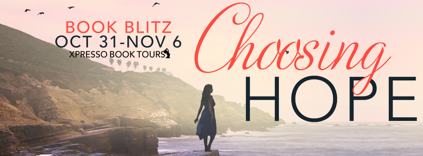Choosing Hope by Holly Kammier – Blitz + Giveaway