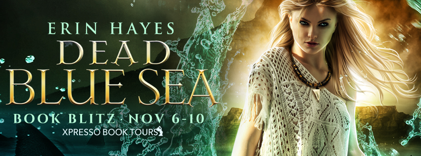 Book Blitz +#Giveaway: Dead Blue Sea by Erin Hayes