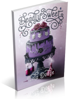 Tour: Deadly Sweet by Lola Dodge