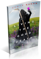 Review Opportunity: Living the Good Death by Scott Baron