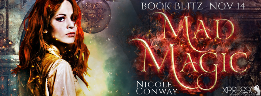 Book Blitz: Mad Magic by Nicole Conway