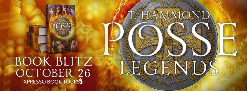 Book Blitz: Posse: Legends by T. Hammond