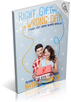 Blitz Sign-Up: Right Gift. Wrong Day by Natalie Decker
