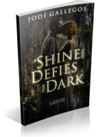 Blitz Sign-Up: A Shine That Defies The Dark by Jodi Gallegos