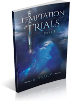 Tour: Temptation Trials Part II by B. Truly