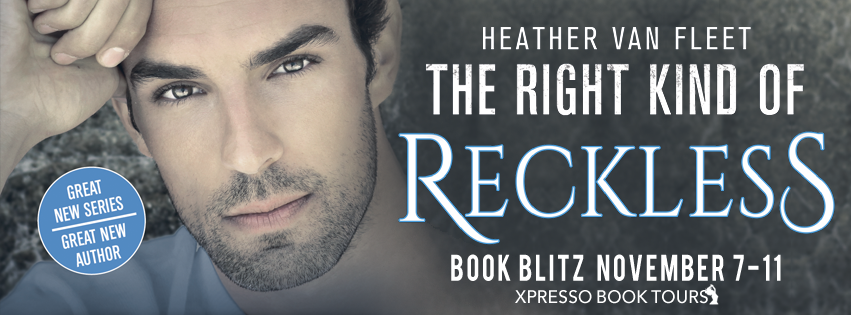 Book Blitz: The Right Kind of Reckless by Heather Van Fleet
