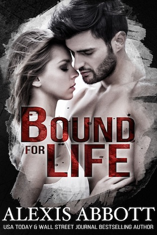Book Blitz: Excerpt & Giveaway for Bound for Life by Alexis Abbott