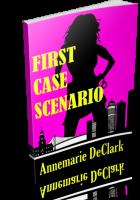 Blitz Sign-Up: First Case Scenario by Annemarie DeClark
