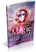 Tour: The Girl Without Magic by Megan O'Russell