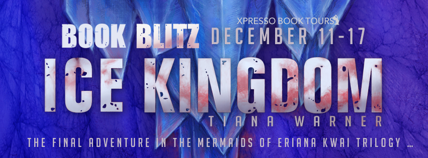 Ice Kingdom by Tiana Warner – Blitz and Giveaway