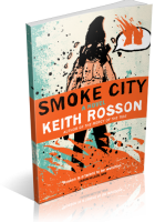 Blitz Sign-Up: Smoke City by Keith Rosson