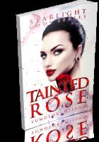 Tour: Tainted Rose by Yumoyori Wilson