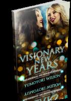 Blitz Sign-Up: Visionary New Years by Yumoyori Wilson