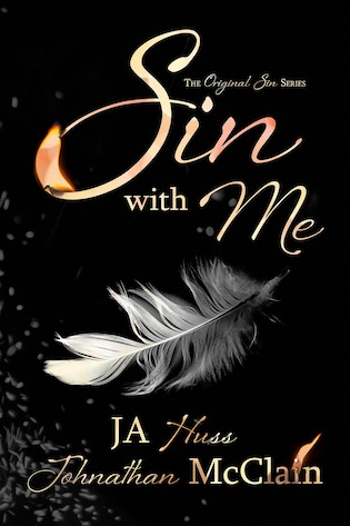 Book Blitz: Excerpt, Trailer & Giveaway for Sin With Me (Original Sin Series, #1) by JA Huss & Johnathan McClain