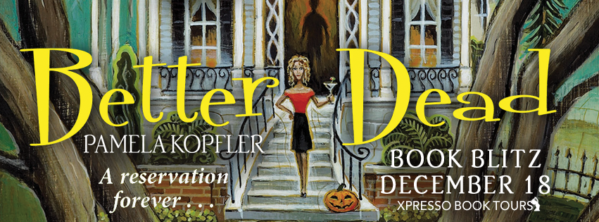 Book Blitz: Better Dead by Pamela Kopfler
