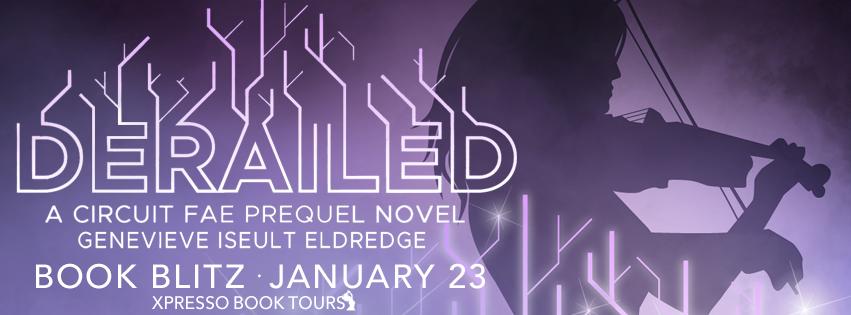 Book Blitz: Derailed by Genevieve Iseult Eldredge