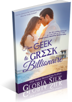 Review Opportunity: From Geek to Greek Billionaire by Gloria Silk
