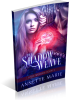 Tour: The Shadow Weave by Annette Marie
