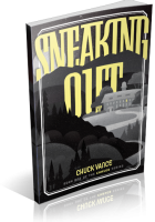 Tour: Sneaking Out by Chuck Vance