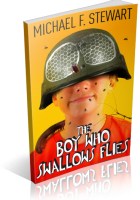 Tour: The Boy Who Swallows Flies by Michael F. Stewart
