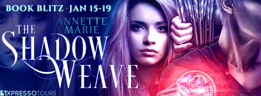 Book Blitz: The Shadow Weave by Annette Marie